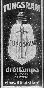 Google Image Result for http://wpcontent.answcdn.com/wikipedia/commons/thumb/4/4d/Tungsram_1904.PNG/150px-Tungsram_1904.PNG