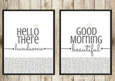 Good Morning Beautiful & Hello There Handsome by artfullyspoken1