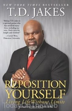 Reposition Yourself: Living Life Without Limits New Paperback by T.D. Jakes