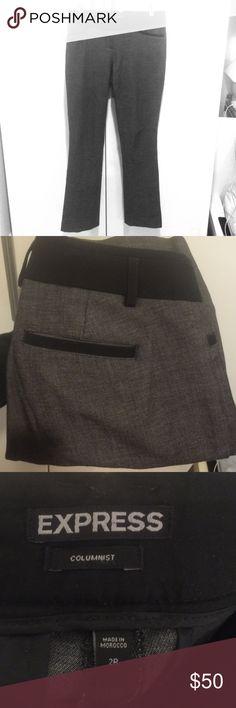 Express Columnist Dress Pants (Size 2R) Perfect dress pants for work! Gray and Black Express Columnist Dress Pants. Size 2 Regular. Excellent condition, comfortable. Express Pants Straight Leg