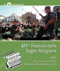 Festival delle Sagre Asti 7-8 settembre 2013, i profumi dell'autunno e le prelibatezze della cucina piemontese.