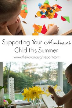 Ideas and activities for supporting your Montessori child at home during the summer. Montessori friendly summer vacation learning ideas.