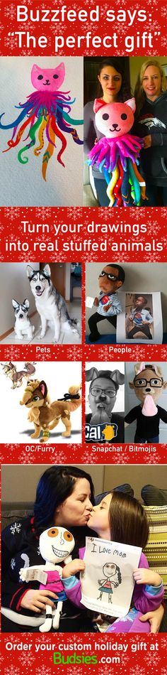 Budsies are the perfect holiday gift idea! For only $89, bring someone's artwork to life as a custom plush! Order today at www.budsies.com.