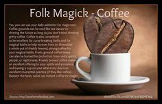 Folk Magick Coffee *who knew that it was so versatile. Wiccan Witch, Magick, Witchcraft, Which Witch, Eclectic Witch, Hedge Witch, Kitchen Witchery, Witches Brew, Book Of Shadows