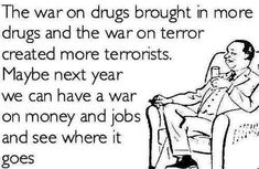 Let's Have A War On Prosperity!  One does seem to get that on which one puts their attention!