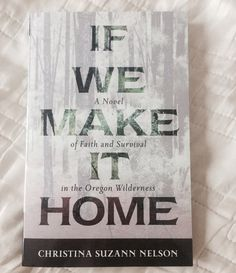 If We Make It Home #bookreview