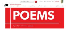The Poetry Foundation provides poems, articles about poetry and audio poems. It has a 'Poems for Children' and a 'Learn' tab for Children featuring poems, articles and videos.