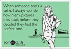 Selfies...ridiculous stuff really. Have random peeps take the pics, way more interesting
