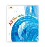 Storytime Standouts looks at a picture book about water, the water cycle, and water conservation.