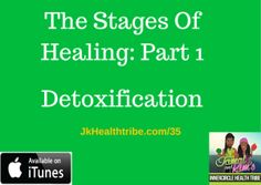 The stages of healing: Part 1  http://jkhealthtribe.com/35  #jkhealthtribe