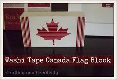 crafting and creativity: Washi Tape Canada Flag Block Canada Day Shirts, Canada Day Crafts, Canada House, Block Craft, Worship God, Pin Image, Washi Tape, Seasonal Decor, Fun Crafts