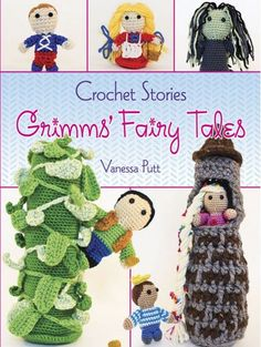 Get the crochet patterns for your favorite Fairy Tale characters! So fun!
