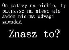 #znaszto? ♡ Sad Stories, Cute Quotes, Word Art, Sentences, Humor, Love, Words, Memes, Quotation