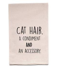 Look at this #zulilyfind! 'Cat Hair' Kitchen Towel #zulilyfinds