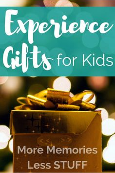46 Ways to Give Experiences Instead of Stuff This Year | Holidays ...
