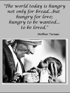 Mother Teresa...