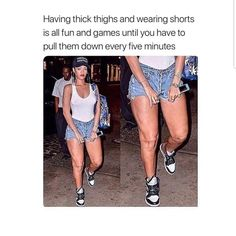 Thick girl problems You can find Girl problems and more on our website. Curvy Girl Problems, Girl Problems Funny, Tall Girl Problems, Hip Problems, Funny Girl Facts, Teenage Girl Problems, Tall People Problems, Period Problems, Super Bowl Party