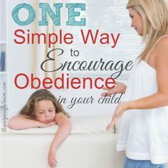 How to encourage your child to listen and obey. This tip has helped me time and time again throughout my 9 years of motherhood!
