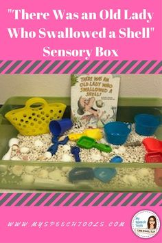 Do you need some summer speech therapy ideas? There was an Old Lady who Swallowed a Shell! Sensory Box and book unit activities for speech therapy. The Beach and summer theme are perfect all summer.