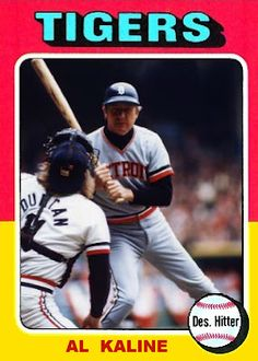 1975 Topps Al Kaline, Detroit Tigers, Baseball Cards That Never Were.