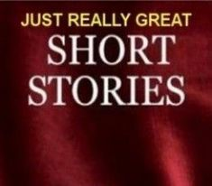 Very Short Stories for High School & Middle School | Narrative ...