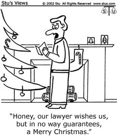 Lawyer joke about Christmas...err, the non-religious holiday season at the end of each year.   #lawyerjokes #christmas