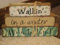 Walkin' in a winter wonderland.