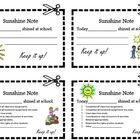 Accentuate the positive with SUNSHINE NOTES home. Write in your own kind words about your student (lined) or use one of the coupons where you can c...