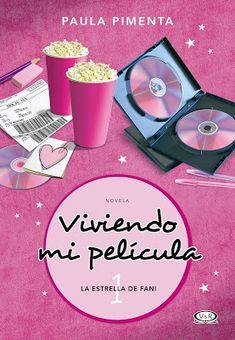 Reseña 'Viviendo mi película. La estrella de Fani' de Paula Pimenta | Blog Divergente | Noticias y Reseñas Literarias
