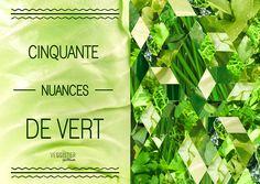 50 nuances de vert #Veggister #Florette #Salade #Hipster #Lifestyle #Citation #Quote