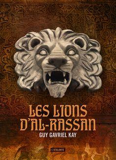 Les Lions d'Al-Rassan par Guy Gavriel Kay Lions, Lion Sculpture, Statue, Guys, French, Military Officer, Books To Read, Comic, Lion