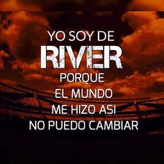 Soy de River.. Y que? Carp, Quotes, Grande, Bts, Soccer Pictures, Amor, Steampunk Animals, Quotations, Common Carp