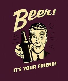 Items similar to Vintage Metal Wall Sign - Beer! It's your friend! Funny Fathers Day idea alcohol retro on Etsy Pin Ups Vintage, Vintage Metal, I Like Beer, Beer Quotes, Beer Humor, Beer Funny, Beer Memes, Beer Signs, Getting Drunk