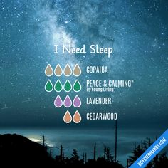 I Need Sleep - Essential Oil Diffuser Blend Use serenity doterra instead Sleepy Essential Oil Blend, Essential Oils For Sleep, Essential Oil Diffuser Blends, Copaiba Essential Oil, Essential Oil Uses, Young Living, Elixir Floral, Cedarwood Oil, Diffuser Recipes