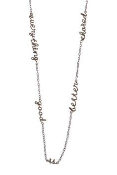 """Everything Good Is Better Shared"" Scribbler Sentence Necklace by Waxing Poetic on @HauteLook"