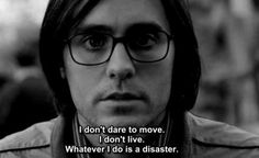 Whenever I do is disaster