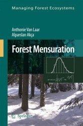 Forest mensuration / Anthonie Van Laar, Alparslan Akça.