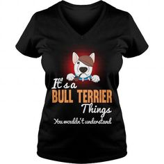It's A Bull Terrier Dog Things