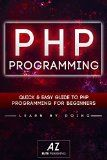 Free Kindle Book -  [Computers & Technology][Free] PHP: Quick and Easy Guide To PHP Programming For Beginners! (php, php mysql, java script java andriod iPhone androids app , app development, app design, Mobile App, ios app development, HTML CSS HTML Check more at http://www.free-kindle-books-4u.com/computers-technologyfree-php-quick-and-easy-guide-to-php-programming-for-beginners-php-php-mysql-java-script-java-andriod-iphone-androids-app-app-development-app-design-mobile-app/