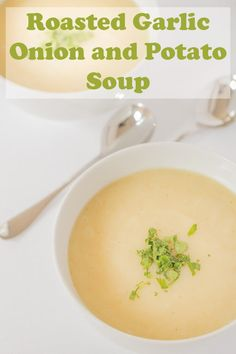 Roasted Garlic Onion and Potato Soup - Suppen - Soupe Irish Potato Soup, Vegan Potato Soup, Potato Onion, Vegan Soup, Onion Soup, Vegetarian, Garlic Soup, Roasted Garlic, Roasted Potatoes