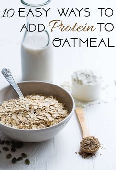 10 Ways to Add Protein to Oatmeal - Ever wondered how to make protein porridge? Here are 10 healthy ways to easily increase the protein content of your morning bowl of oatmeal! | Foodfaithfitness.com | @FoodFaithFit