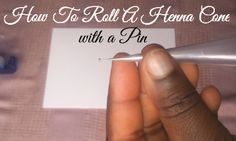 Henna Royals: How To Roll a Henna Cone with a Pin