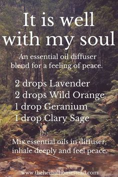 It is well with my soul. EO Blend. via http://www.theherbalhomestead.com