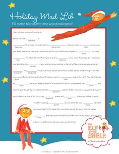 We love mad libs! Join us and create YOUR own story about The Elf on the Shelf!