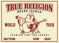 The True Religion jean design, which features contrast stitching, signature horseshoe embroidery and a smiling Buddha logo, gave a nod to 1970s style while feeling very au courant. Description from truereligionjeans.info. I searched for this on bing.com/images