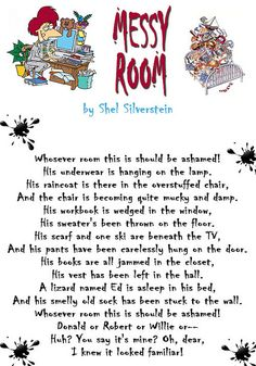 Messy Room, Shel Silverstein, would like to frame a copy for a kids room. Kids Nursery Rhymes, Rhymes For Kids, Children Rhymes, English Poems For Kids, Shel Silverstein Poems, Math Literature, My Life Quotes, Quotes Quotes, Funny Poems