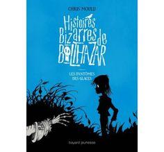 Histoires Bizarres de Balthazar from The Bilingual Bookshop