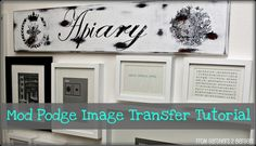 Mod Podge Image Transfer (onto wood) Tutorial.
