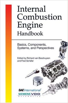 Internal Combustion Engine Handbook: Basics, Components, Systems, and Perspectives Mechanical Engineering Projects, Electrical Engineering Books, Automotive Engineering, Engineering Science, Automotive Decor, Motor Engine, Car Engine, Hydrogen Engine, Combustion Engine