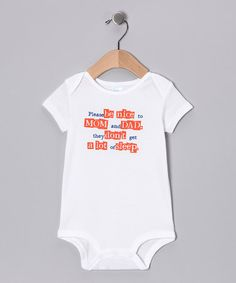 Take a look at this White 'Please Be Nice' Bodysuit - Infant by LA Imprints on #zulily today!